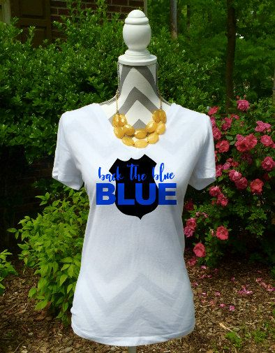 Back The Blue Shirt / Police Shirt / Law by SarahPaisleys on Etsy