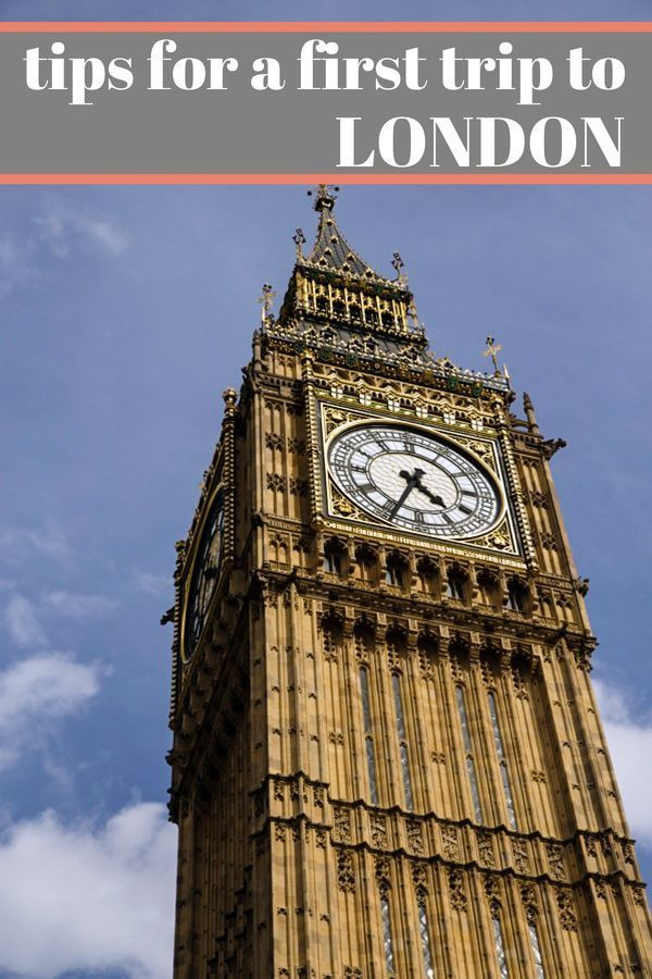 How to Prepare and What to See for a Quick, First Trip to London, England.