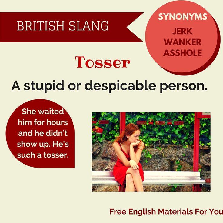 Tosser - British Slang
