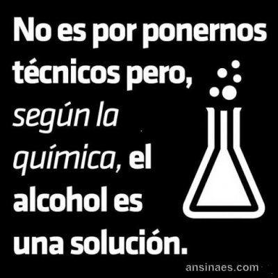 Según la química, el alcohol es una solución