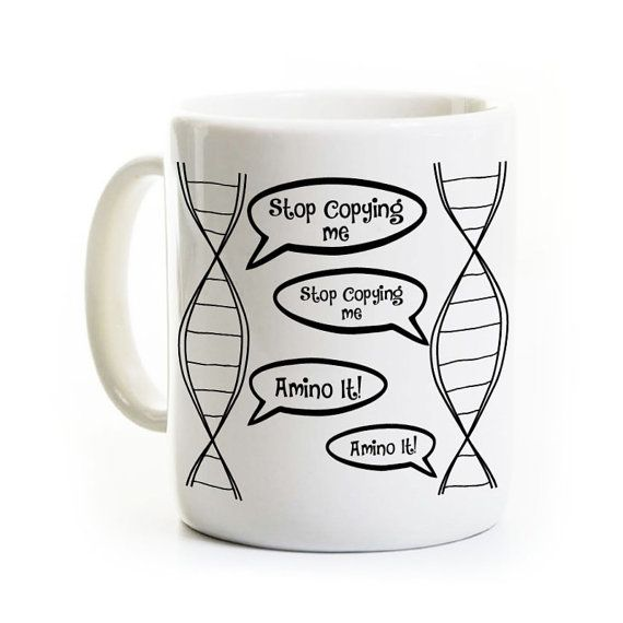 Biology Coffee Mug DNA Stop Copying Me by perksandrecreation