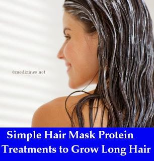 Simple Hair Mask Protein Treatments to Grow Long Hair Fast ...