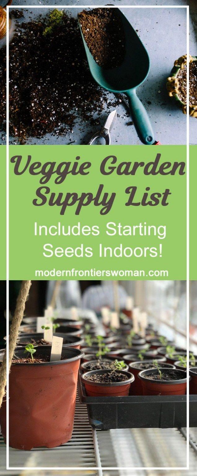 Veggie Garden Supply List Includes Starting Seeds Indoors