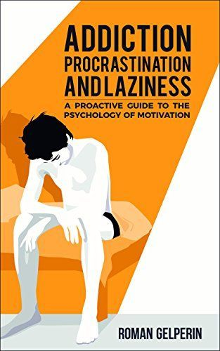 ONLY 99cents on Kindle: September 27 – October 1st. This book is a self-help manual and a rigorous analysis of the psychology of motivation. It will teach you to stop procrastinating, kick your addictions, circumvent laziness, take   control of your actions, and achieve your goals, by thoroughly understanding the way your mind works.