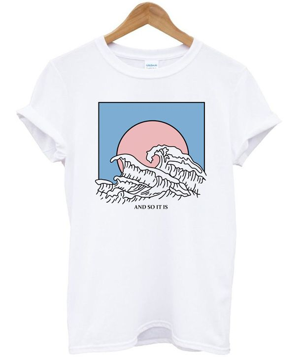 86507590b And So It Is Wave T-Shirt in 2019 | Shopping list | Aesthetic shirts ...