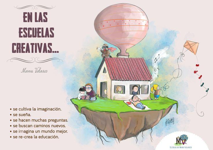 En las ESCUELAS CREATIVAS... Sigue leyendo en http://elblogdemanuvelasco.blogspot.com.es/2014/03/en-las-escuelas-creativas.html