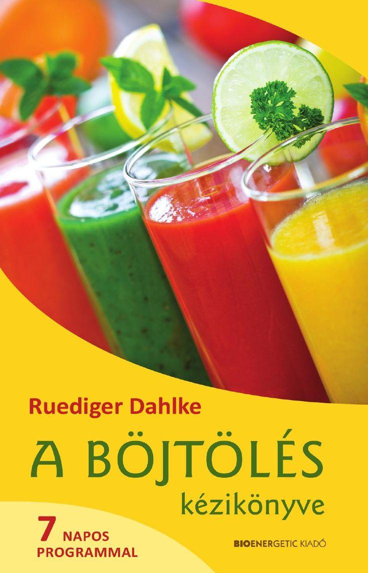 Ruediger Dahlke: A böjtölés kézikönyve