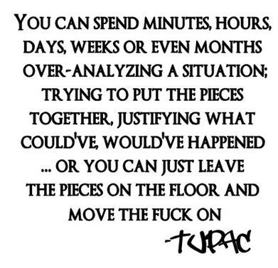 Moving onWords Of Wisdom, Remember This, Life, Inspiration, Moving, Quotes, Tupac, Well Said, Wise Words
