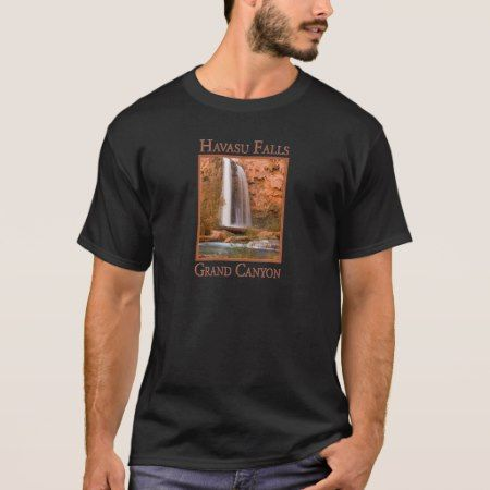 Havasu Falls Waterfall Grand Canyon National Park T-Shirt - tap, personalize, buy right now!