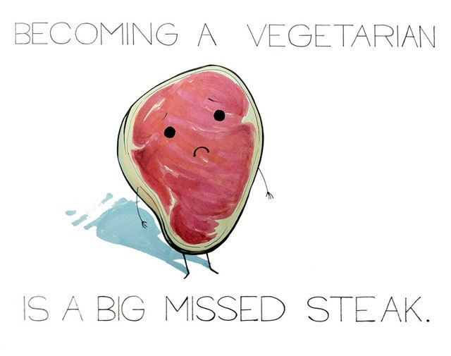 These Puns are Terrible and I Love Them – Becoming a vegetarian is a big missed steak