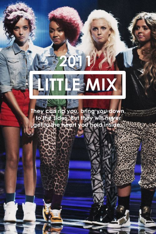 """""""...on October the 28th of 2011, it was announced that the group's new name would be Little Mix."""""""