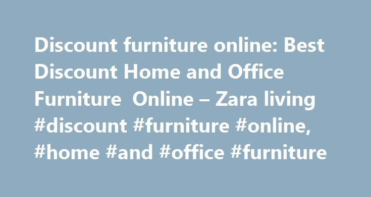 Discount furniture online: Best Discount Home and Office Furniture Online – Zara living #discount #furniture #online, #home #and #office #furniture http://furniture.remmont.com/discount-furniture-online-best-discount-home-and-office-furniture-online-zara-living-discount-furniture-online-home-and-office-furniture-5/  Solara Dbl Chaise w/Umbrella 20% Sale Zara Living strives to provide its customers a memorable shopping experience by carefully selecting limited number of products of high…