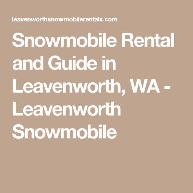 Snowmobile Rental and Guide in Leavenworth, WA - Leavenworth Snowmobile