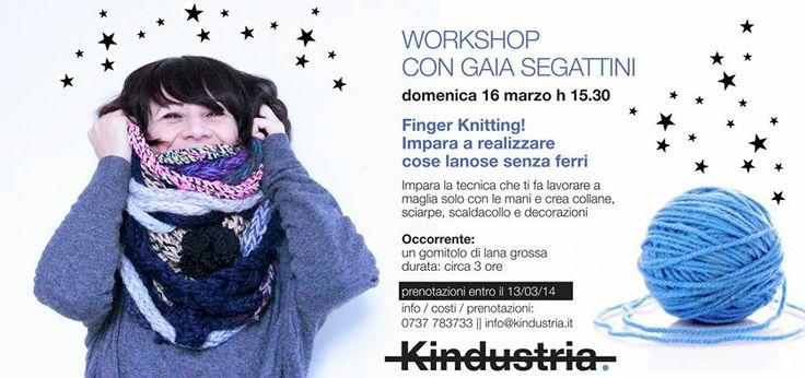 FINGER KNITTING || WORKSHOP con Gaia Segattini Impara la tecnica che ti fa lavorare a maglia solo con le mani e crea collane, sciarpe, scaldacollo e decorazioni