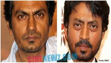 Irrfan Khan and Nawazuddin Siddiqui are enraged with each other