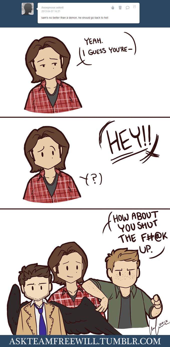 Dean and Castiel don't much appreciate your opinion, anon. SAM IS AMAZING YOU SHOULD NEVER SAY THINGS LIKE THAT