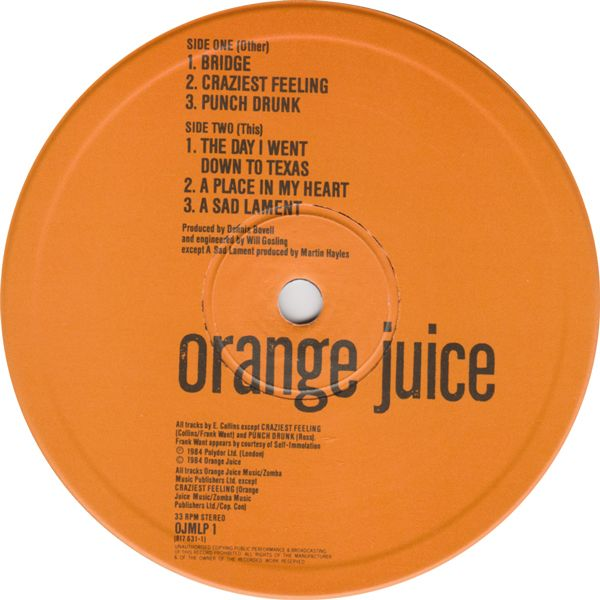 Orange Juice - Texas Fever LP released on Polydor 1984 (my favourite album)