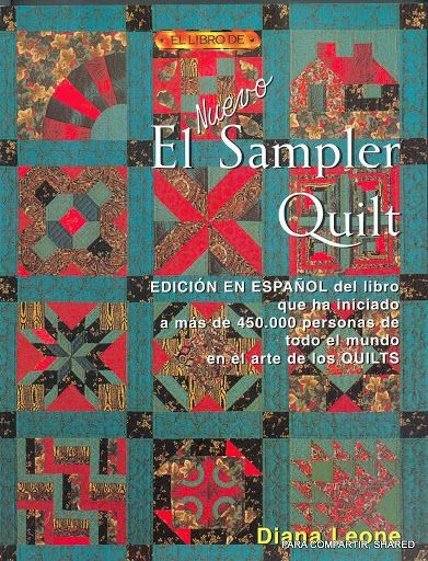 El Nuevo Sampler Quilt - Majalbarraque M. - Picasa Webalbumok