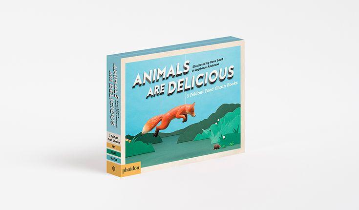 Animals Are Delicious | Children's Books | Phaidon Store