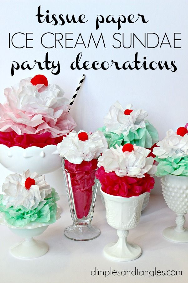 DIY Tissue Paper Ice Cream Sundae Party or Banquet Decorations  ||  Dimples and Tangles