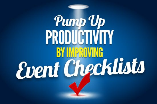 Tips to Make Event Checklists that Work #eventprofs #productivitytips
