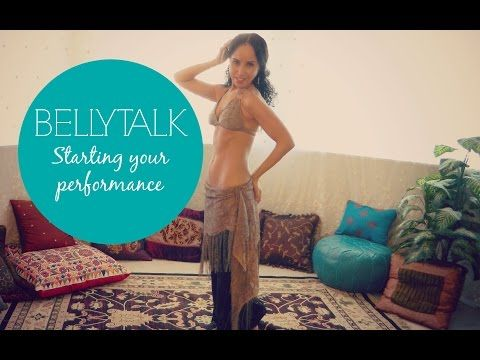 Free belly dance classes: Belly Talk: how to start your belly dance performance