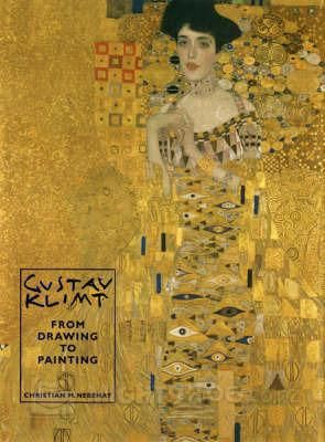Gustav Klimt: From Drawing to Painting