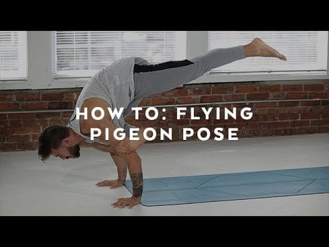 flying pigeon pose  patrick beach yoga  youtube in 2020