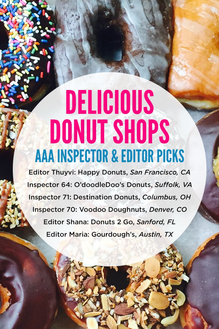 These Donut S Were Picked By Aaa Inspectors And Editors Keep This List Handy When