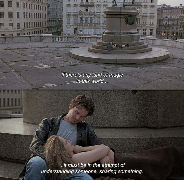 "anamorphosis-and-isolate: ""— Before Sunrise (1995) Celine: If there's any kind of magic in this world…it must be in the attempt of understanding someone, sharing something. """