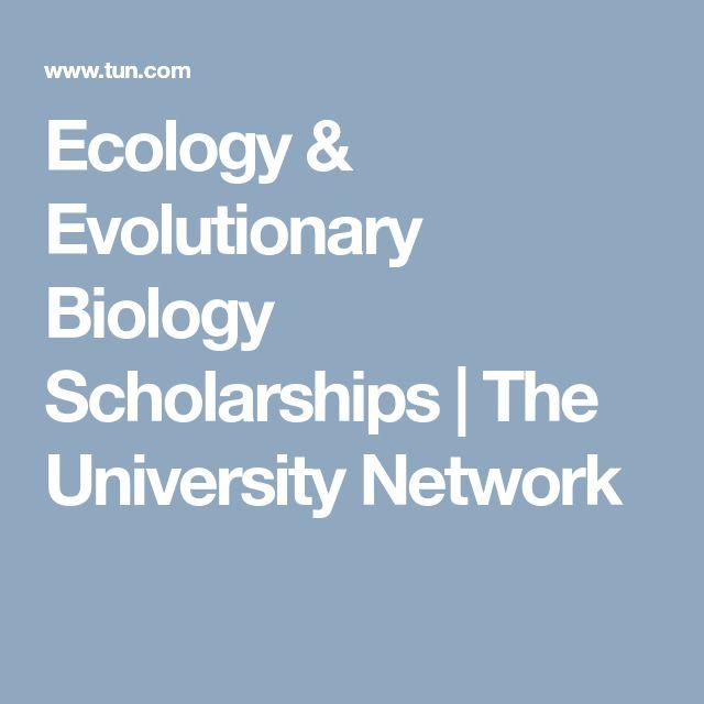 Ecology & Evolutionary Biology Scholarships | The University Network