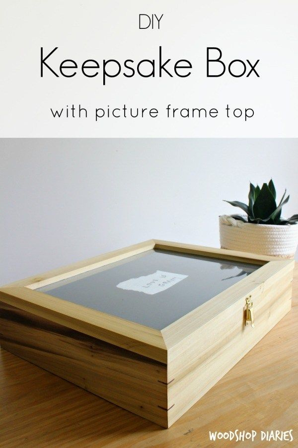 Diy Wooden Keepsake Box With Splines And Picture Frame Top Diy Wood Box Wooden Box Diy Wooden Box Plans