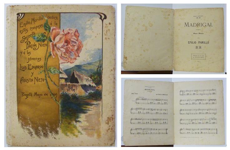 Madrigal es una partitura de un pasillo para piano creada por el compositor bogotano Luis Emilio Murillo en 1910. La partitura es original y está dedicada a Paulina Nieto y a los jóvenes Luis Eduardo y Agustín Nieto.