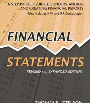 Financial Statements: Step-By-Step Guide To Understanding And Creating Financial Reports PDF
