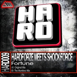 Label Worx Release of the Day - Hardforze Meets SHOCK:FORCE : Fortune [H.A.R.D.]