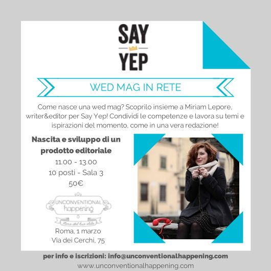 Miriam Lepore, Say yep wed mag in rete #wedding workshop #unconventional #Roma #unconventionalHappening
