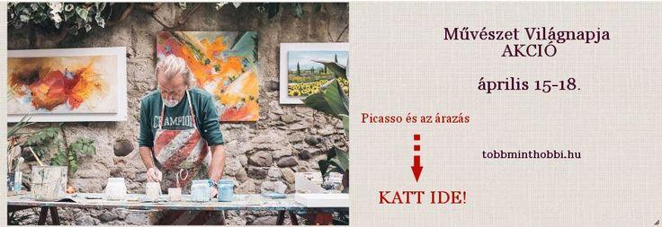 Művészet Világnapja akció a Több mint hobbinál ápr. 18. hétfőig. Olvasd el, mit mondana Picasso az áraidról: http://go.tobbminthobbi.hu/muveszetvilagnapja
