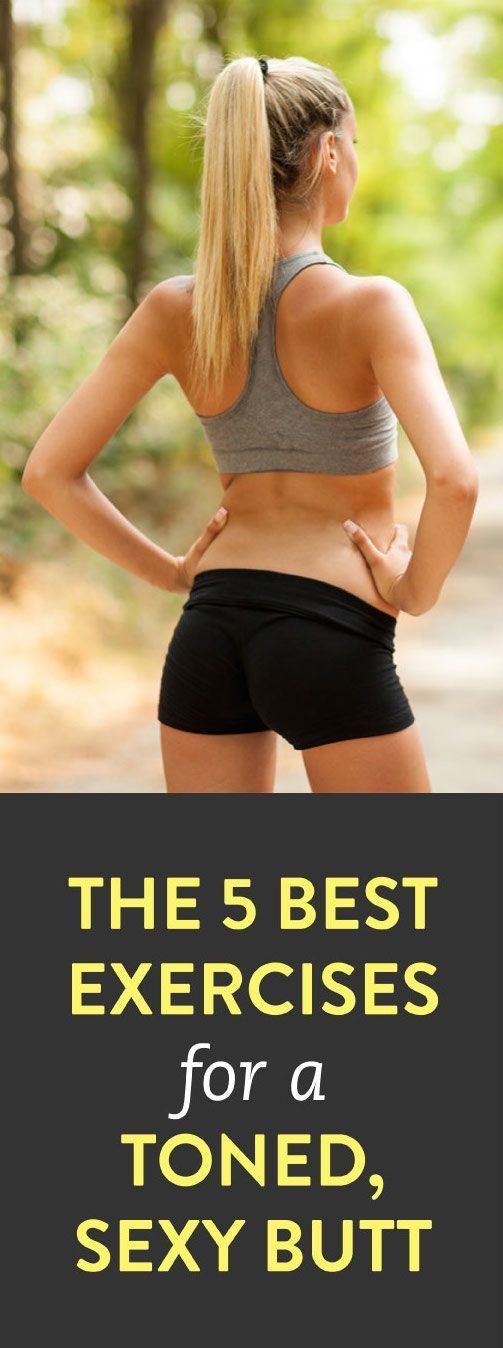 The 5 best exercises for a strong, toned butt