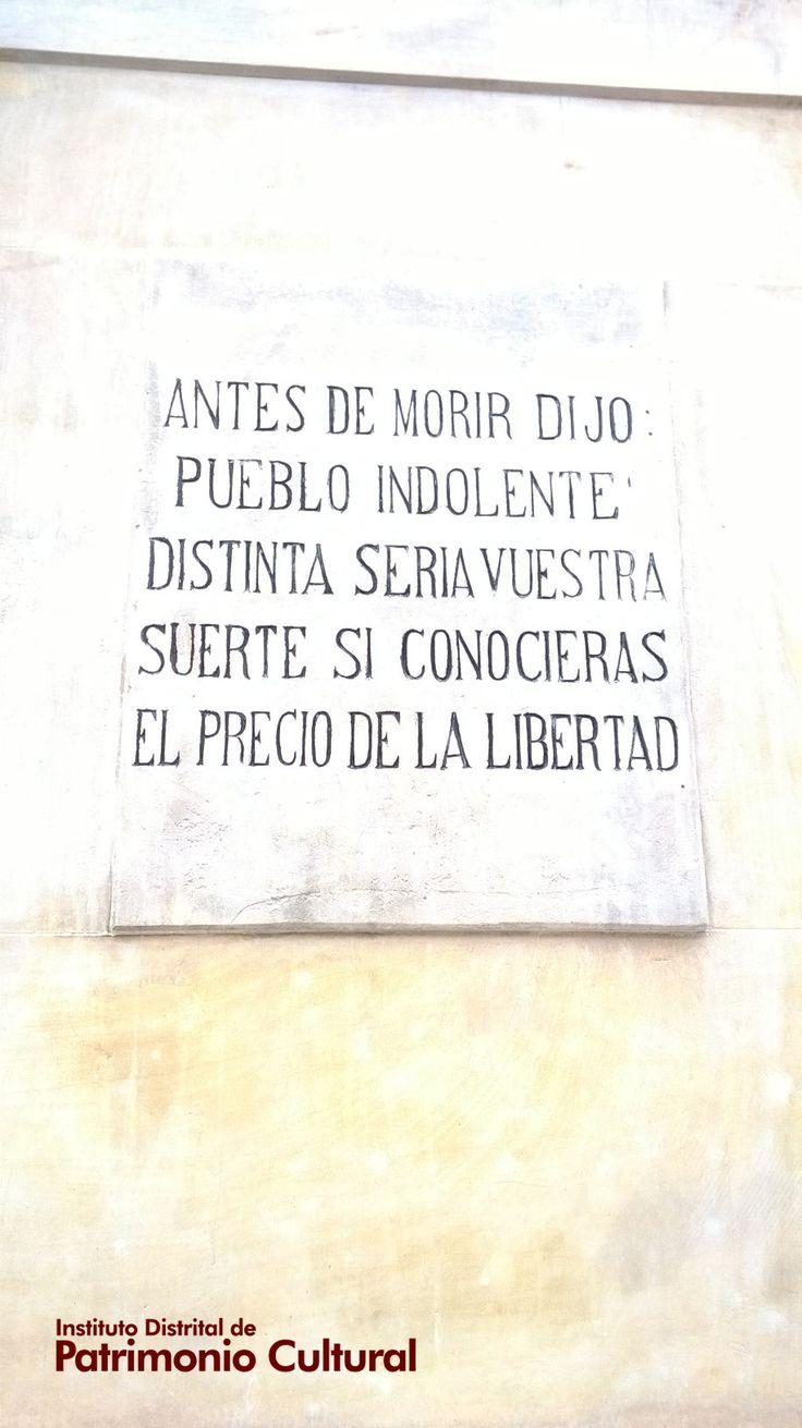 """Monumento """"La Pola"""" - Antes de morir dijo: Pueblo indolente distinta seria vuestra suerte si conocieras el precio de la libertad"""