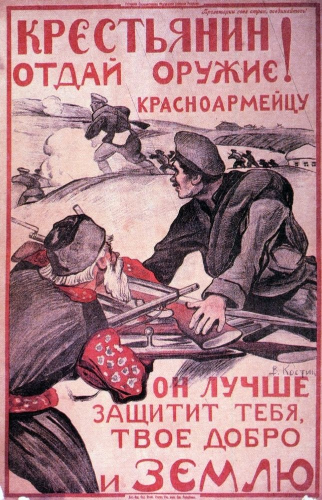 Peasants, give in your weapon to a Red Army man, he knows better how to protect your land and your earth.
