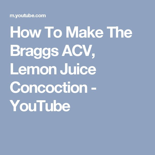 How To Make The Braggs ACV, Lemon Juice Concoction - YouTube
