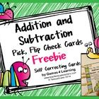 Addition and Subtraction Pick, Flip and Check Cards Freebie by Games 4 Learning - The fun way to review addition and subtraction facts!   These add...