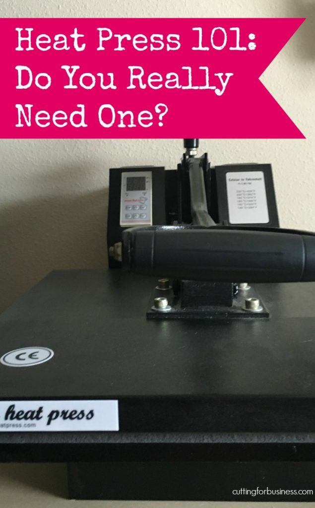 Do you need a heat press in your Silhouette or Cricut business? By cuttingforbusiness.com.
