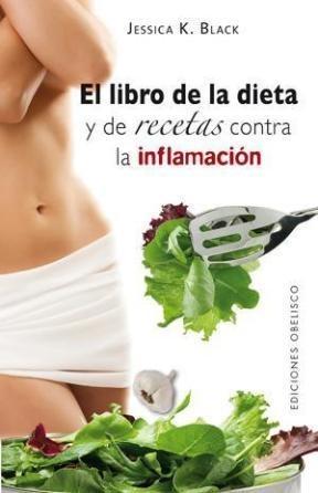 Libro El Libro De La Dieta Y De Recetas Contra La Inflamacion