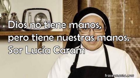 Frases de Sor Lucia Caram
