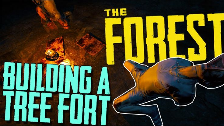 The Forest | Multiplayer Survival Part 1 | Building An Epic Treefort | G...