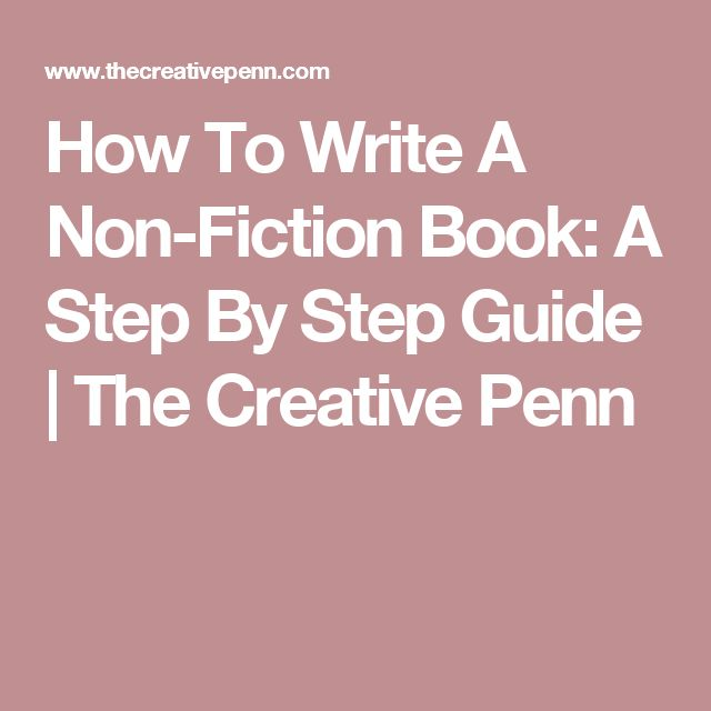 How To Write A Non-Fiction Book: A Step By Step Guide | The Creative Penn