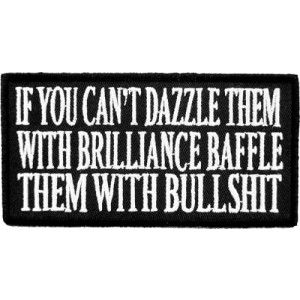If You Can't Dazzle Them Patch, Funny Sayings Patches