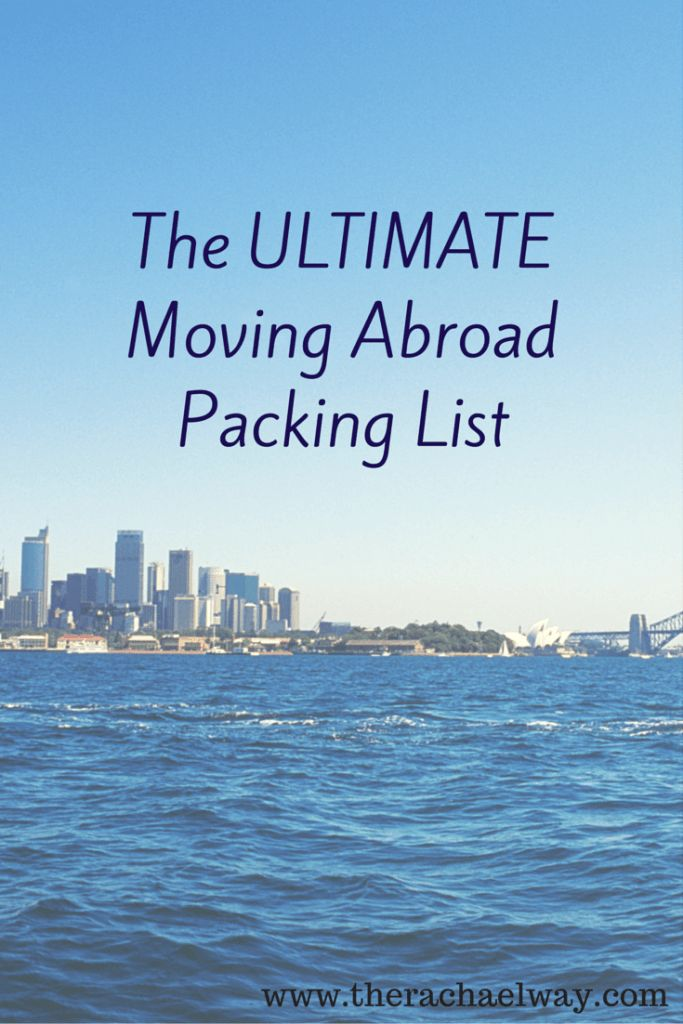 The ULTIMATE Moving Abroad Packing List - The Rachael Way