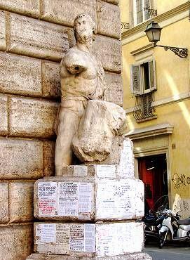Pasquino - Risposta 86: una delle statue parlanti di Roma